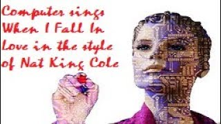 Baixar Vocaloid - When I Fall In Love by Nat King Cole - Vocaloid Big AI