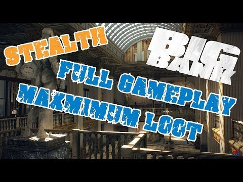 Payday 2 | The Big Bank Dual Stealth | Full Gameplay | Maximum Loot (one floor vault)