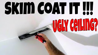 In today's video I'm going to show you how to skim coat a ceiling. ...