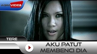 tere aku patut membenci dia official video