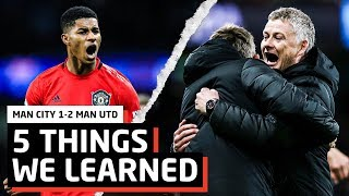 5 Things We Learned | Manchester City 1-2 Manchester United
