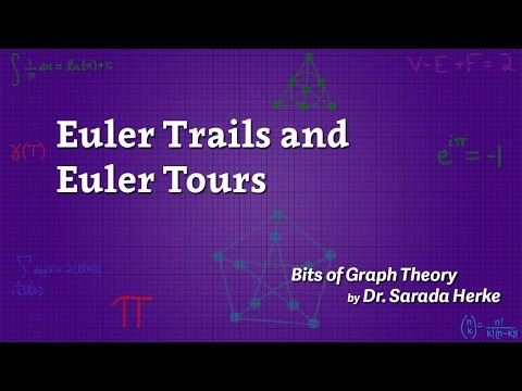 Graph Theory: 23. Euler Trails and Euler Tours