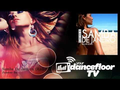 Клип Samba - De Janeiro - Radio Edit