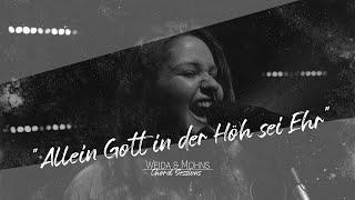 Allein Gott in der Höh sei Ehr | Choral Sessions 02 | Weida & Mohns