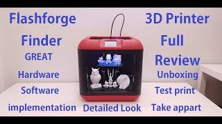 Flashforge Finder 3D Printer FULL REVIEW