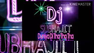 Duniya Di tha tha tha (Hard Dance Mix) by Dj subhajit