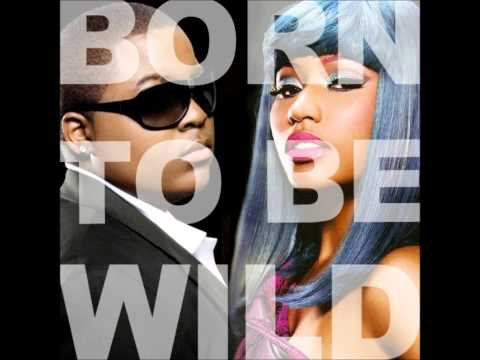 Born To Be Wild Nicki Minajs Verse + Download