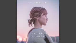 Youtube: In This Blanket (Japanese Wedding Version) / Kei Takebuchi