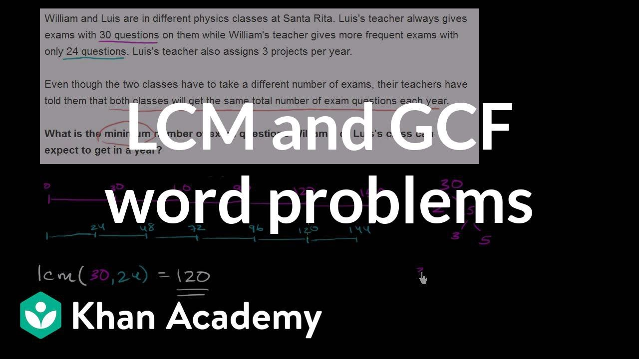Gcf Lcm Word Problems Video Khan Academy