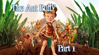 The Ant Bully - Gameplay - Part 1 - English - PS2