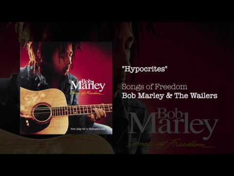 """Hypocrites"" - Bob Marley & The Wailers 