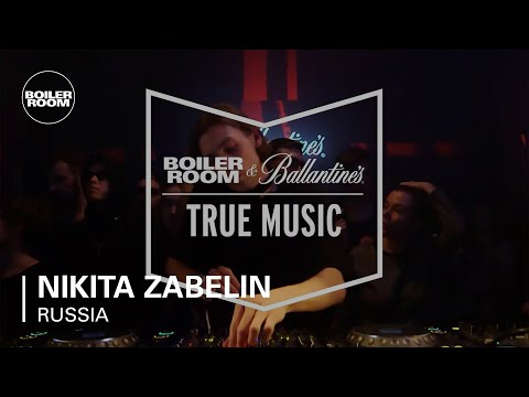 Nikita Zabelin Boiler Room & Ballantine's True Music Russia DJ Set