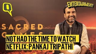Pankaj Tripathi on playing 'Guruji' in Sacred Games S2 and why he doesn't watch TV shows| The Quint