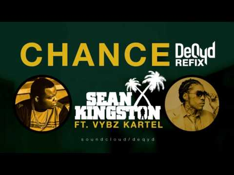 Sean Kingston Ft. Vybz Kartel - Chance [Remix] - February 2017 {DEQYD REFIX}
