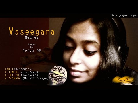 Vaseegara Medley - Tamil/Hindi/Telugu/Kannada - Cover by Priya PM ( 4 Languages 2 Songs)