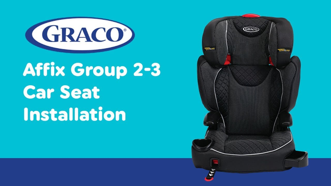 97b831ff76b7 Installation Guide for Graco - Affix Group 2-3 Car Seat| Smyths Toys ...
