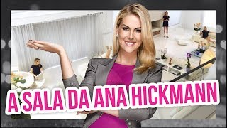 Um tour pela sala da ANA HICKMANN | Diva Depressão