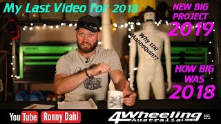 My last video for 2018, Ronny Dahl 2019