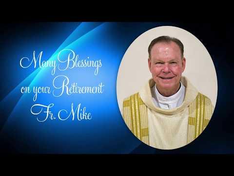 Fr. Mike Lydon's Retirement Video