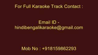 Tumi Nijer Mukhe Bolle Jedin - Karaoke - Manna Dey - Version-2