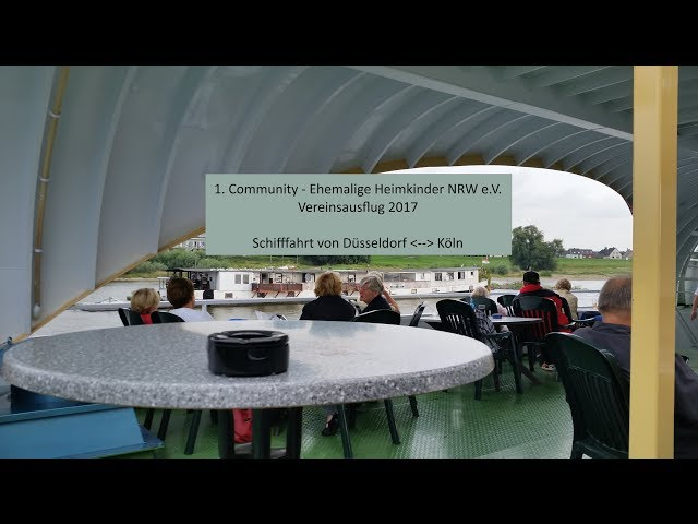 Vereinsausflug 2017 // Schifffahrt Düsseldorf - Köln // 1. Community - Ehemalige Heimkinder
