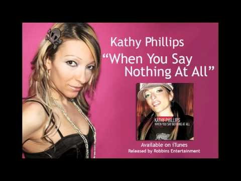 When You Say Nothing At All (Candlelight) - Kathy ...