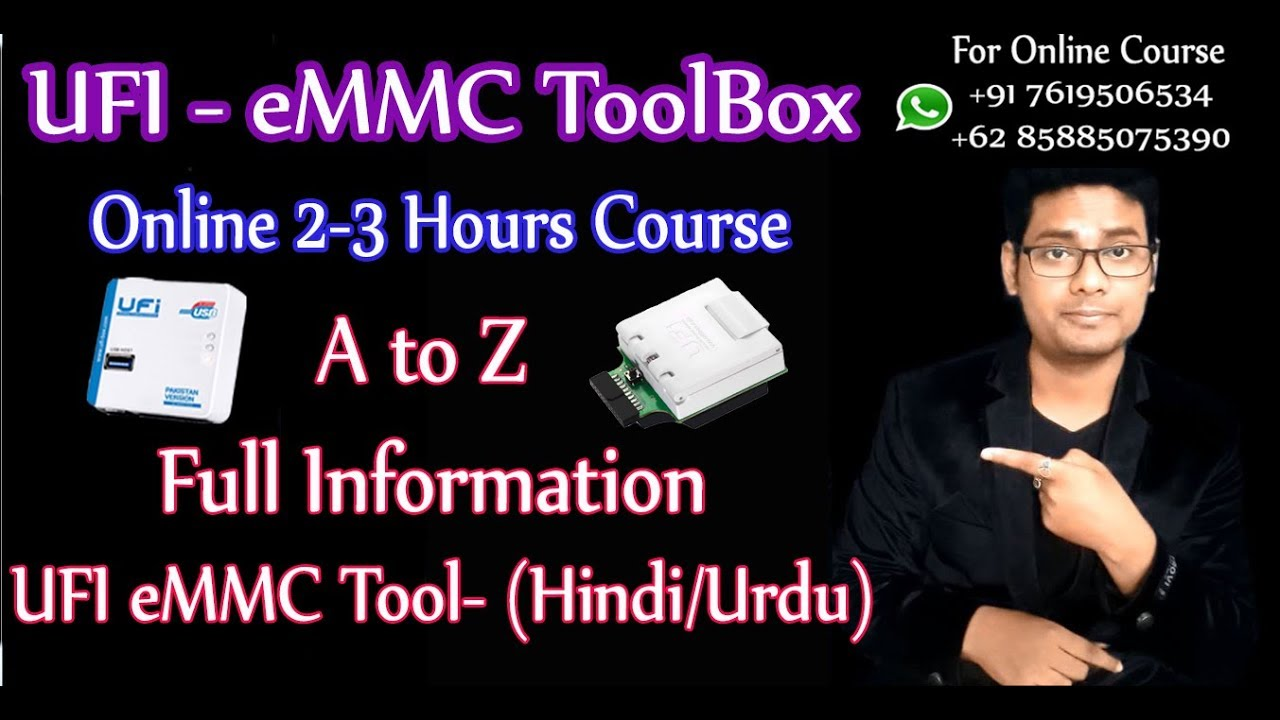 UFI eMMC Tool A to Z Full Information (Hindi/Urdu), Online 4 days (2 Hours  everyday) Course