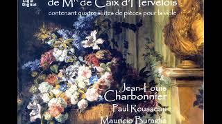 Caix d'Hervelois, Louis (1680-1760) - Troisieme oeuvre [Jean-Louis Charbonnier]