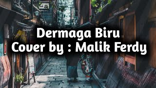 Download lagu Dermaga Biru Cover By Malik Ferdy MP3