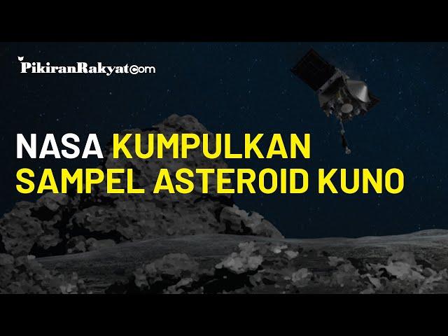 Misi 10 Detik, Pesawat Luar Angkasa NASA Berhasil Kumpulkan Sampel Asteroid Kuno Bennu