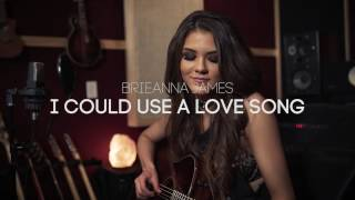 Maren Morris - I Could Use A Love Song - Brieanna James Cover