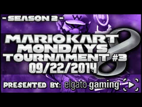 Mario Kart 8 - Entry Tournament, Presented by @ElgatoGaming [S2E3]