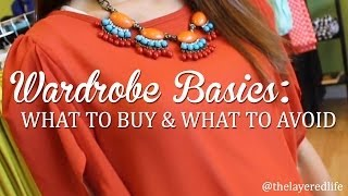 How To Build A Basic Wardrobe: Do's And Don'ts