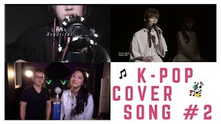 2. K-POP COVER SONG COMPILATION | CRUSH, TAEYANG, CHEN X PUNCH