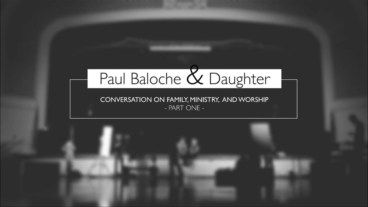 Paul Baloche with daughter Cherie