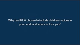Alinde Melin talks about why IKEA includes children's voices in their work