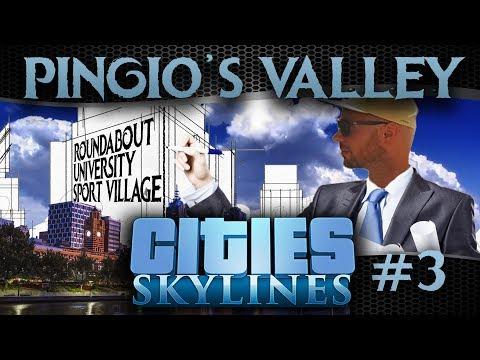 Pingio's Valley #3 | Cities Skylines | Rotonde, Città Studi & Sport Village