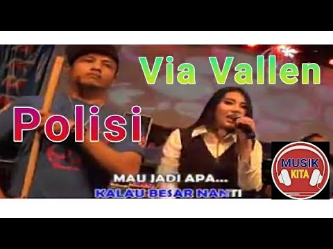 Via Vallen - POLISI