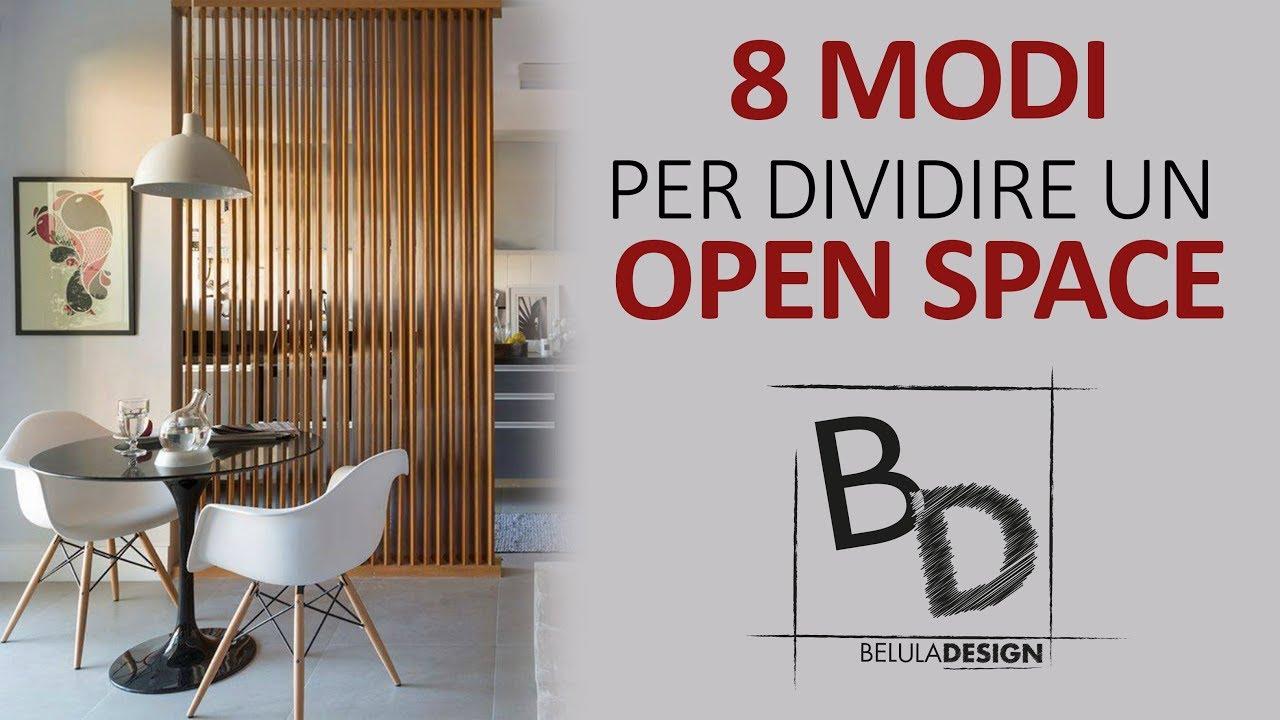 Librerie per separare la cucina dal. 8 Modi Per Dividere Un Open Space Belula Design Youtube