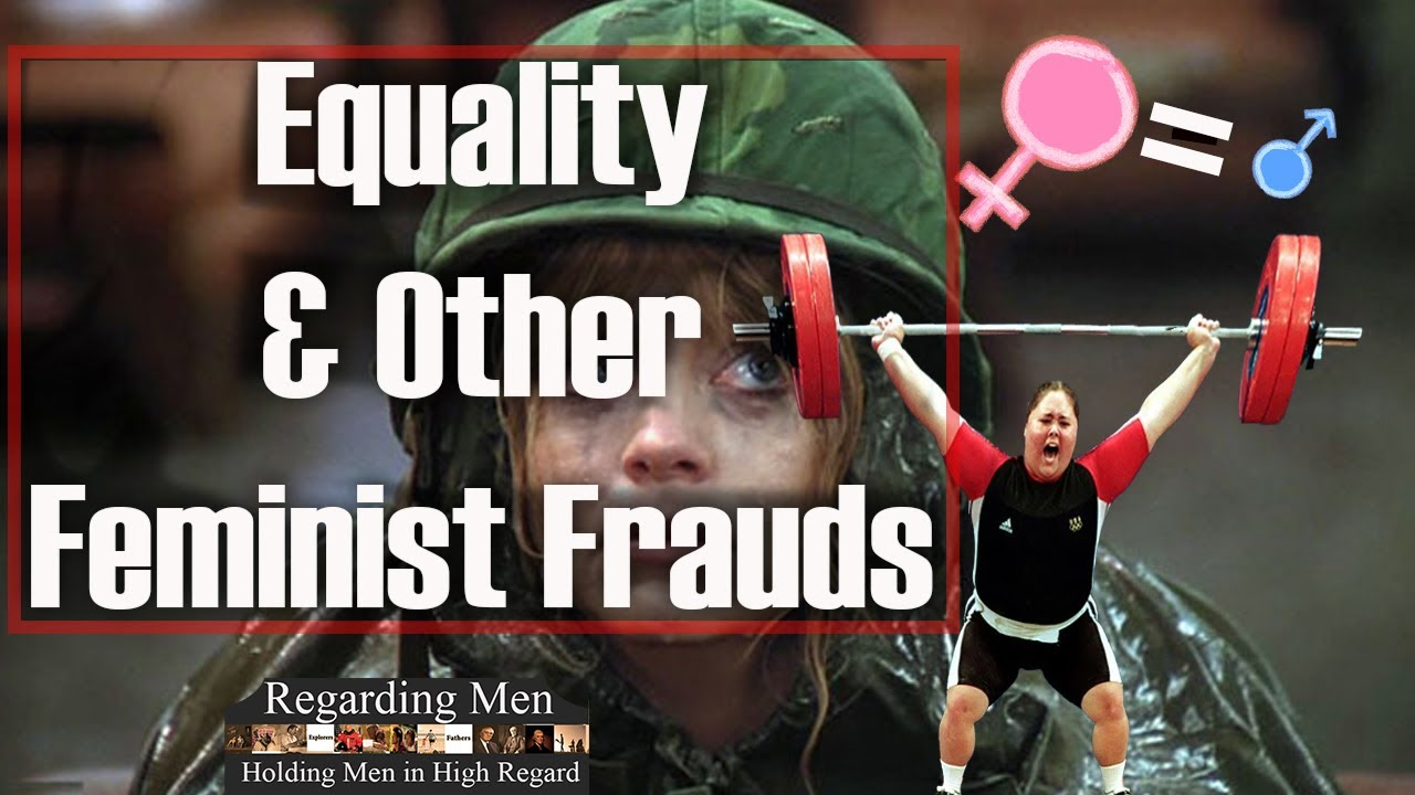 Equality and Other Feminist Frauds