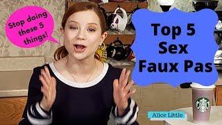 Top 5 Sex Faux Pas with Alice Little