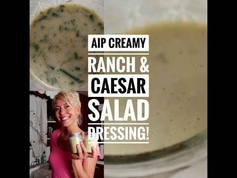 AIP Salad Dressing- Creamy Ranch & Caesar!