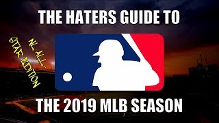 The Haters Guide to the 2019 MLB Season: NL All-Star Edition