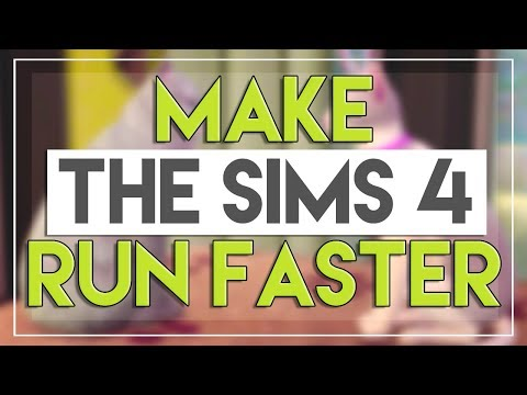 How to Make The Sims 4 Run Faster