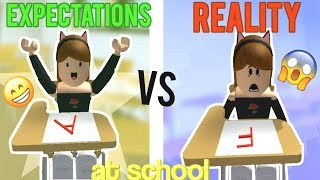 Expectations VS Reality at School! (ROBLOX Version)