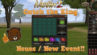 Metin2   CATCH THE KING Neues/New Event (Minigame) Tutorial + Loot Spoiler   Vossi