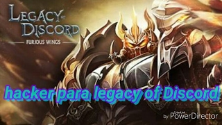 Hacker para legacy of Discord existe?