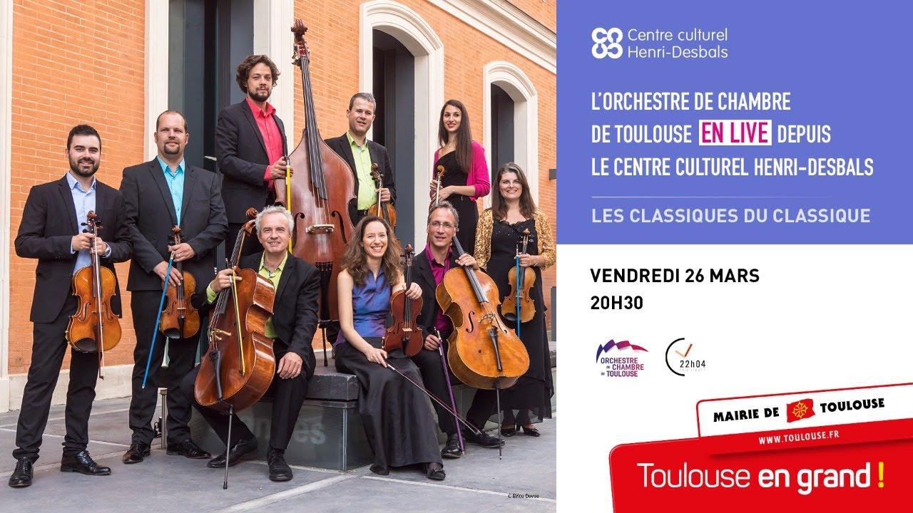 L'Orchestre de Chambre de Toulouse EN LIVE