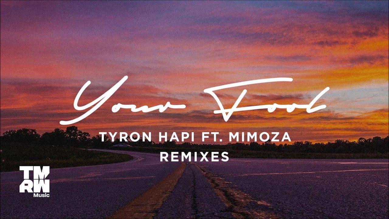 Download Tyron Hapi - Your Fool (Loqi & Jacknife Remix)