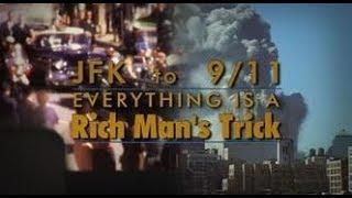 Από τον Κέννεντυ στην 11η Σεπτεμβρίου - JFK to 911: Everything Is A Rich Man's Trick